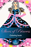 Shoes of Princess Coloring Book, Princesinha Books, 1492397504