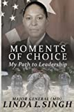 Moments of Choice: My Path to Leadership