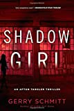 Shadow Girl (An Afton Tangler Thriller)