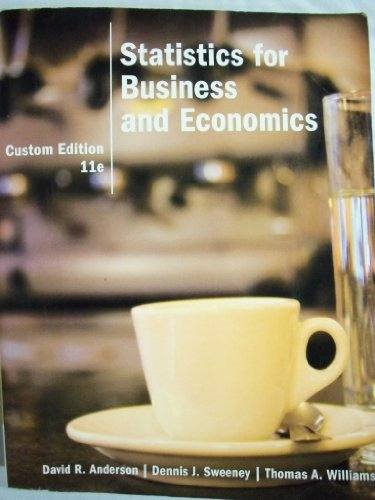 Statistics for Business and Economics [11 E] (Custom Edition)