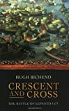 Crescent and Cross, Hugh Bicheno, 1842127535