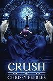crush the crush saga
