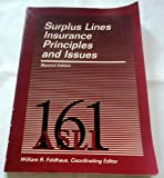 Surplus Lines Insurance Principles and Issues, Bloom, Thomas S., 0894621114