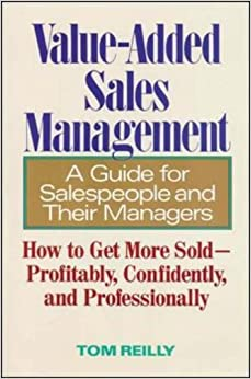 Book Value-Added Sales Management by Tom Reilly (1993-04-01)