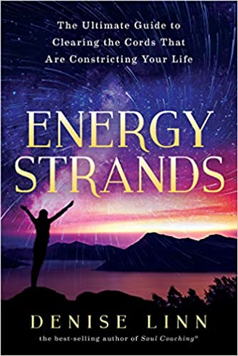 Energy Strands: The Ultimate Guide to Clearing the Cords That Are