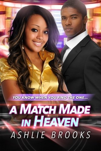 A Match Made in Heaven: A Billionaire Urban Fiction Romance ebook