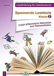 Spannende Lesetexte - Klasse 2: 3-fach differenzierte Materialien zum Textverständnis