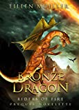 Download Bronze Dragon: Riders of Fire  - Prequel Novelette, Book 0.1 (A Dragons' Realm story) in PDF ePUB Free Online