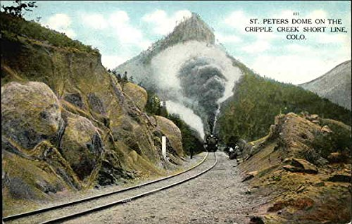 St. Peters Dome on the Cripple Creek Short Line, Colo. Railroad Scenic Colorado Original Vintage Postcard