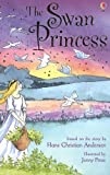 The Swan Princess (Usborne Young Reading) (2005-12-01)