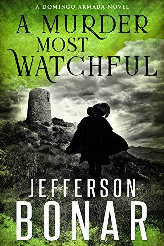 A Murder Most Watchful by Jefferson Bonar