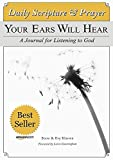 Daily Prayer: Your Ears Will Hear - A Journal for Listening to God