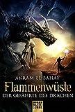 Flammenwüste - Der Gefährte des Drachen: Roman