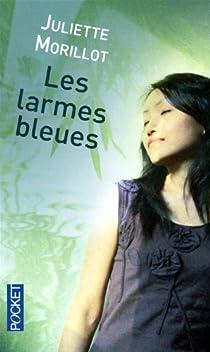 Les larmes bleues par Morillot