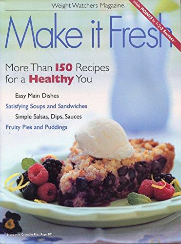Make It Fresh (Weight Watchers Magazine)