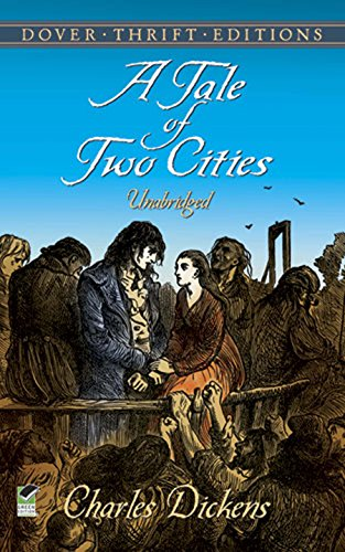 A Tale of Two Cities (Dover Thrift Editions) (A Tale Of Two Cities Literary Devices)