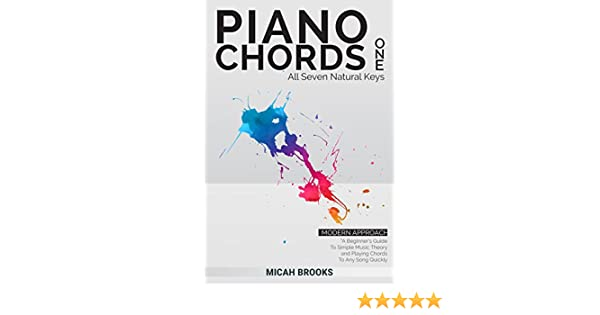 Piano Chords One A Beginners Guide To Simple Music Theory And