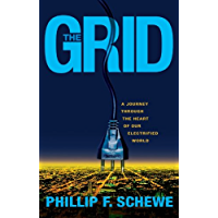 The Grid: A Journey Through the Heart of Our Electrified World (English Edition)