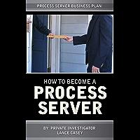 How To Become A Process Server: Process Server Business Plan