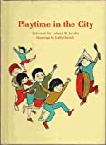 Playtime in the City, Leland B. Jacobs, 0811667006