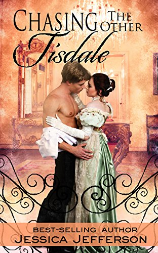 Chasing the Other Tisdale (The Regency Blooms Book 3)