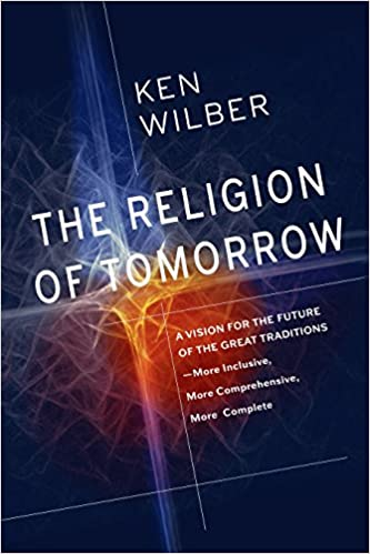 Amazon Fr The Religion Of Tomorrow A Vision For The