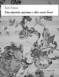 Una sigaretta egiziana e altre storie brevi (I corti di Alphaville) (Italian Edition)