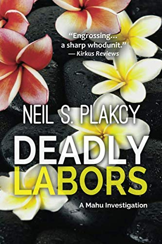 Deadly Labors (Mahu Investigations)