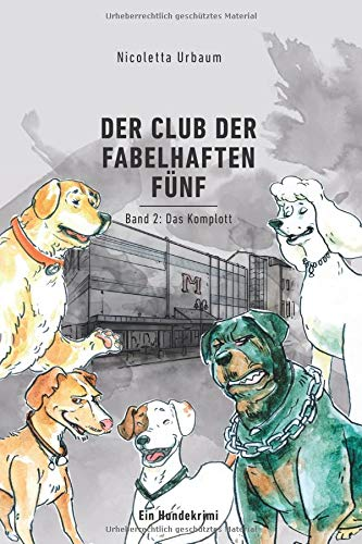 Download Der Club der Fabelhaften Fünf: Band 2: Das Komplott (German Edition) PDF