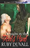 Caught in the Devil's Hand [Paperback] [2008] (Author) Ruby Duvall