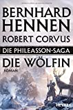 Die Phileasson-Saga - Die Wölfin: Die Phileasson-Saga Band 3 - Roman