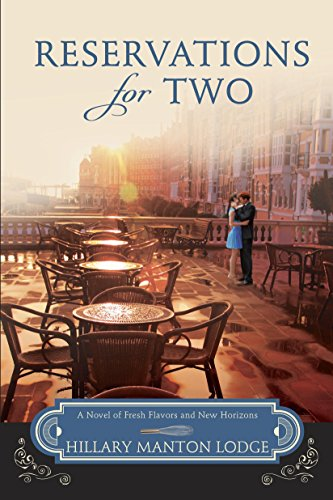 Reservations for Two: A Novel of Fresh Flavors and New Horizons (Two Blue Doors)