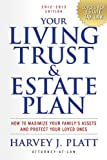 Your Living Trust and Estate Plan 2012-2013, Harvey J. Platt, 158115870X