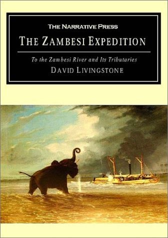A Popular Account of Dr. Livingstone's Expedition to the Zambesi: And Its Tributaries and the Discovery of Lakes Shirwa and Nyassa 1858-1864 by David Livingstone - Lake Mall Charles Shopping