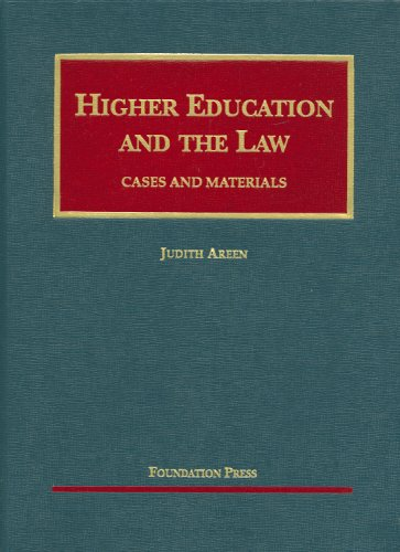 Areen's Higher Education and the Law, Cases and Materials (University Casebook Series) (English and English Edition)