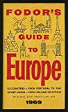img - for Fodor's Guide to Europe 1969 book / textbook / text book