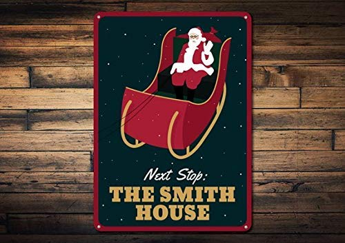 Santa Sleigh Sign Custom Santa Next Stop Sign Merry Christmas Sign Family Name Sign Metal Holiday Decor Metal Aluminum Sign 8x12 inch