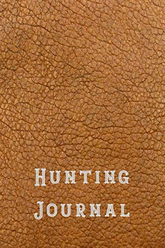 Hunting Journal: Compact hunting journal for all your hunt records - Tan ()