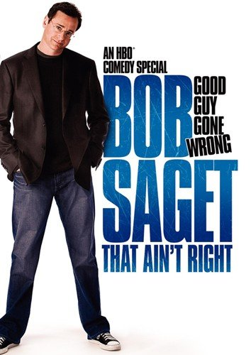 Bob Saget That Aint Right 11 x 17 Movie Poster - Style A