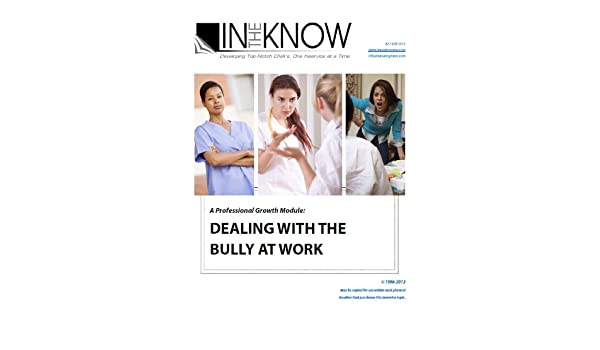Nurse Aide Inservice Dealing With The Bully At Work From