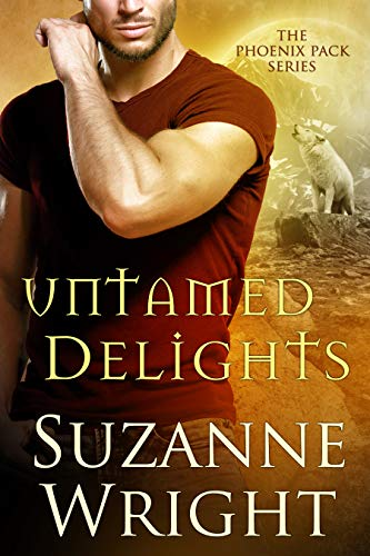 (Untamed Delights (The Phoenix Pack Book 8))