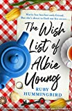 The Wish List of Albie Young: A charming page turner that will break your heart and piece it back together