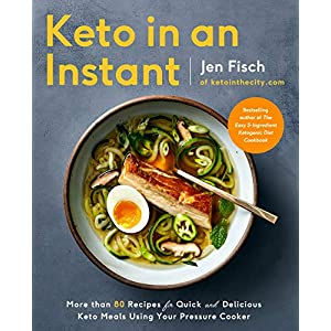 Keto-in-an-Instant-More-Than-80-Recipes-for-Quick-Delicious-Keto-Meals-Using-Your-Pressure-Cooker-Paperback--January-7-2020