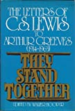 They Stand Together, C. S. Lewis and Arthur Greeves, 0025536605