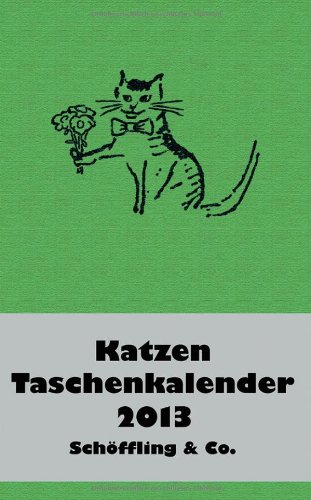 Katzen Taschenkalender 2013