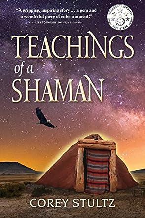 Teachings of a Shaman