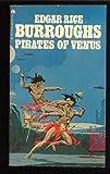 Pirates of Venus, Edgar Rice Burroughs, 0441665098