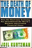 The Death of Money, Joel Kurtzman, 0671687999