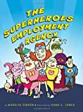 The Superheroes Employment Agency, Marilyn Singer, 0547435592