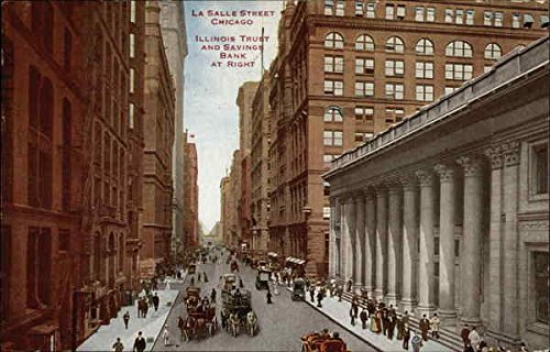 LaSalle Street - Illinois Trust and Savings Bank at Right Chicago Original Vintage Postcard